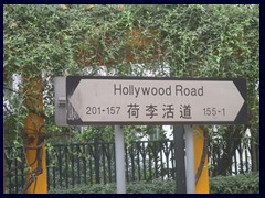 "Hollywood Road divides ""South of Hollywood Road""from NoHo, ""North of Hollywood Road""."